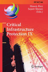 Critical Infrastructure Protection IX by Mason Rice