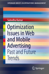 Optimization Issues in Web and Mobile Advertising by Subodha Kumar