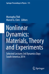 Nonlinear Dynamics: Materials, Theory and Experiments by Mustapha Tlidi