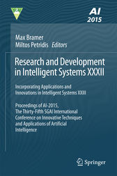 Research and Development in Intelligent Systems XXXII by Max Bramer