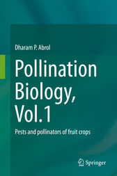 Pollination Biology, Vol.1 by Dharam P. Abrol
