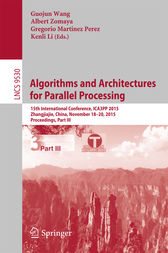 Algorithms and Architectures for Parallel Processing by Guojun Wang