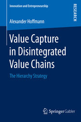 Value Capture in Disintegrated Value Chains by Alexander Hoffmann