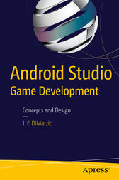 Android Studio Game Development by Jerome DiMarzio