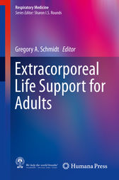 Extracorporeal Life Support for Adults by Gregory A Schmidt