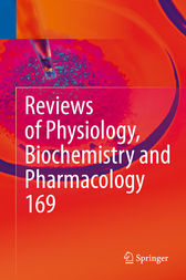 Reviews of Physiology, Biochemistry and Pharmacology Vol. 169 by Bernd Nilius