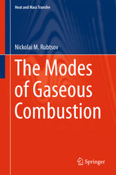 The Modes of Gaseous Combustion by Nickolai M. Rubtsov
