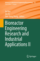 Bioreactor Engineering Research and Industrial Applications II by Jie Bao