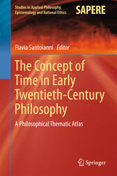The Concept of Time in Early Twentieth-Century Philosophy by Flavia Santoianni