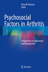 Psychosocial Factors in Arthritis by Perry M. Nicassio