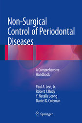 Non-Surgical Control of Periodontal Diseases by Paul A. Levi Jr.