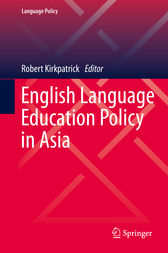 English Language Education Policy in Asia by Robert Kirkpatrick