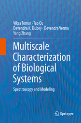 Multiscale Characterization of Biological Systems by Vikas Tomar