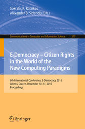 E-Democracy: Citizen Rights in the World of the New Computing Paradigms by Sokratis K. Katsikas