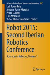 Robot 2015: Second Iberian Robotics Conference by Luís Paulo Reis