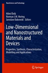 Low-Dimensional and Nanostructured Materials and Devices by Hilmi Ünlü