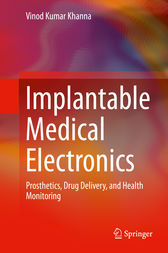 Implantable Medical Electronics by Vinod Kumar Khanna