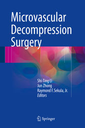 Microvascular Decompression Surgery by Shi-Ting Li