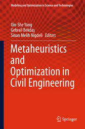 Metaheuristics and Optimization in Civil Engineering by Xin-She Yang