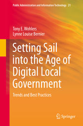 Setting Sail into the Age of Digital Local Government by Tony E. Wohlers