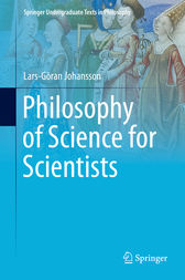 Philosophy of Science for Scientists by Lars-Göran Johansson