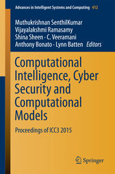Computational Intelligence, Cyber Security and Computational Models by Muthukrishnan Senthilkumar
