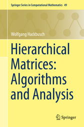 Hierarchical Matrices: Algorithms and Analysis by Wolfgang Hackbusch