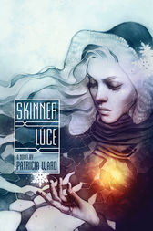 Skinner Luce by Patricia Ward