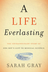 A Life Everlasting by Sarah Gray