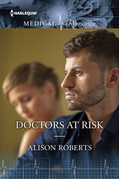 Doctor at Risk by Alison Roberts