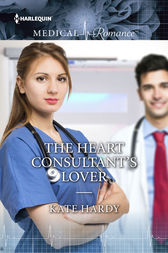 The Heart Consultant's Lover by Kate Hardy