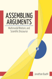 Assembling Arguments by Jonathan Buehl