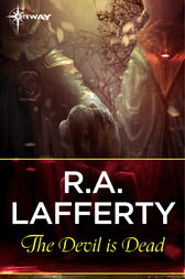 The Devil Is Dead by R. A. Lafferty