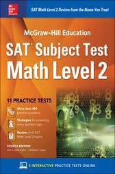 McGraw-Hill Education SAT Subject Test Math Level 2, Fourth Edition by John J. Diehl