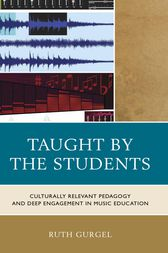 Taught by the Students by Ruth Gurgel