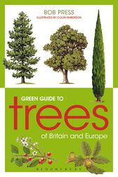 Green Guide to Trees Of Britain And Europe by Bob Press