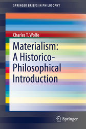 Materialism: A Historico-Philosophical Introduction by Charles T. Wolfe