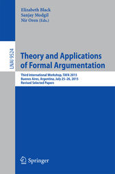Theory and Applications of Formal Argumentation by Elizabeth Black