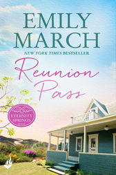 Reunion Pass: Eternity Springs 11 by Emily March