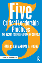 Five Critical Leadership Practices by Ruth C. Ash