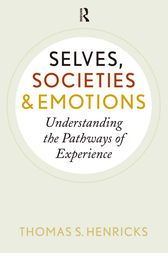 Selves, Societies, and Emotions by Thomas S. Henricks