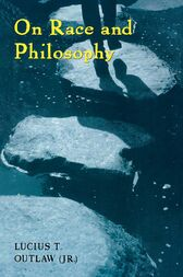 On Race and Philosophy by Lucius Outlaw