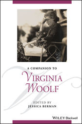 A Companion to Virginia Woolf by Jessica Berman