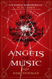 Angels of Music by Kim Newman