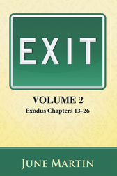 Exit: Exodus Chapters 1326 by June Martin