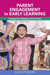 Parent Engagement in Early Learning by Julie Powers