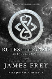 Endgame: Rules of the Game by James Frey