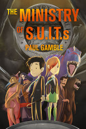 The Ministry of SUITs by Paul Gamble