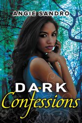 Dark Confessions by Angie Sandro