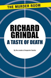 A Taste of Death by Richard Grindal